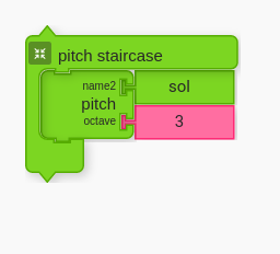 Pitch Staircase block from Widgets palette. By default the pitch is G in the 3rd octave.